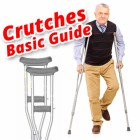 Crutches Basic Guide