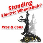 Pros & Cons of Standing Power Chairs